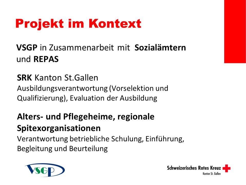 Projekt im Kontext SRK Kanton St.Gallen Ausbildungsverantwortung (Vorselektion und Qualifizierung), Evaluation der Ausbildung Alters- und Pflegeheime,