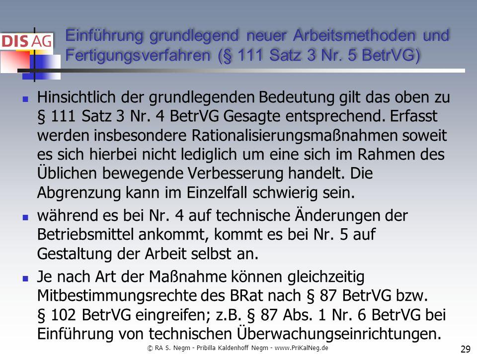 Einführung grundlegend neuer Arbeitsmethoden und Fertigungsverfahren (§ 111 Satz 3 Nr.