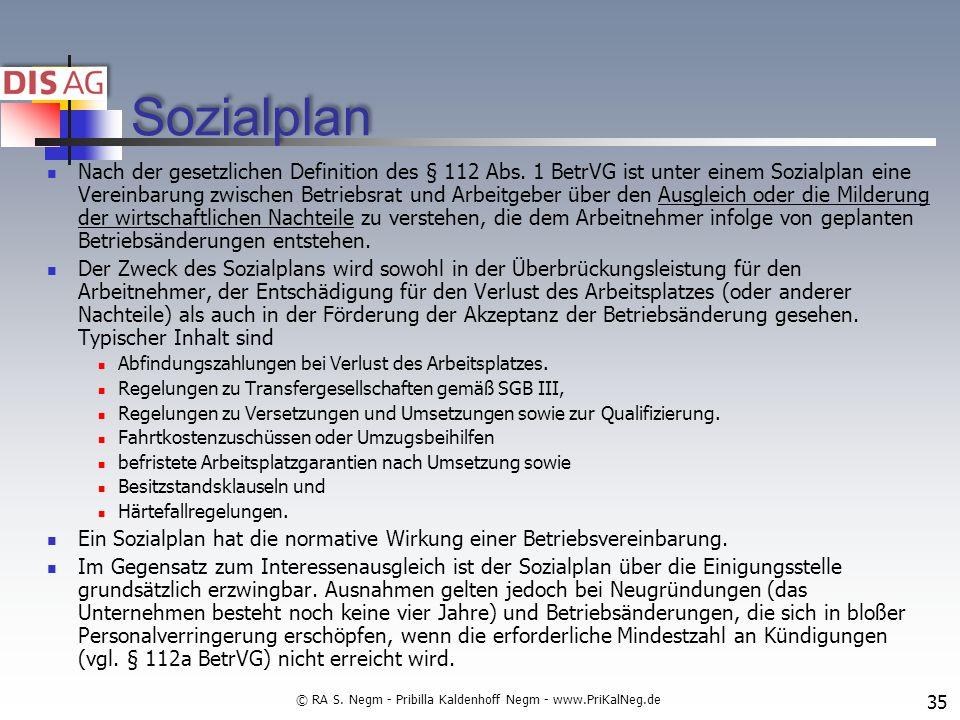 Sozialplan Nach der gesetzlichen Definition des § 112 Abs.