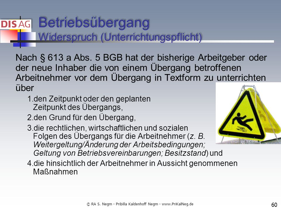 Betriebsübergang Widerspruch (Unterrichtungspflicht) Nach § 613 a Abs.