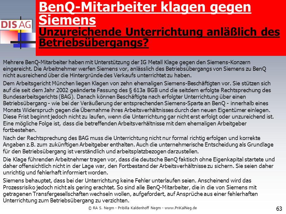 Mehrere BenQ-Mitarbeiter haben mit Unterstützung der IG Metall Klage gegen den Siemens-Konzern eingereicht.