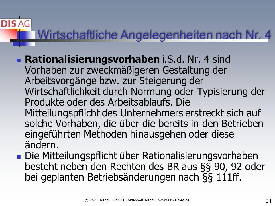 Wirtschaftliche Angelegenheiten nach Nr.4 Rationalisierungsvorhaben i.S.d.