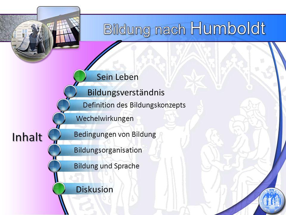 Ist Bildung im Sinne Humboldts praktisch umsetzbar.