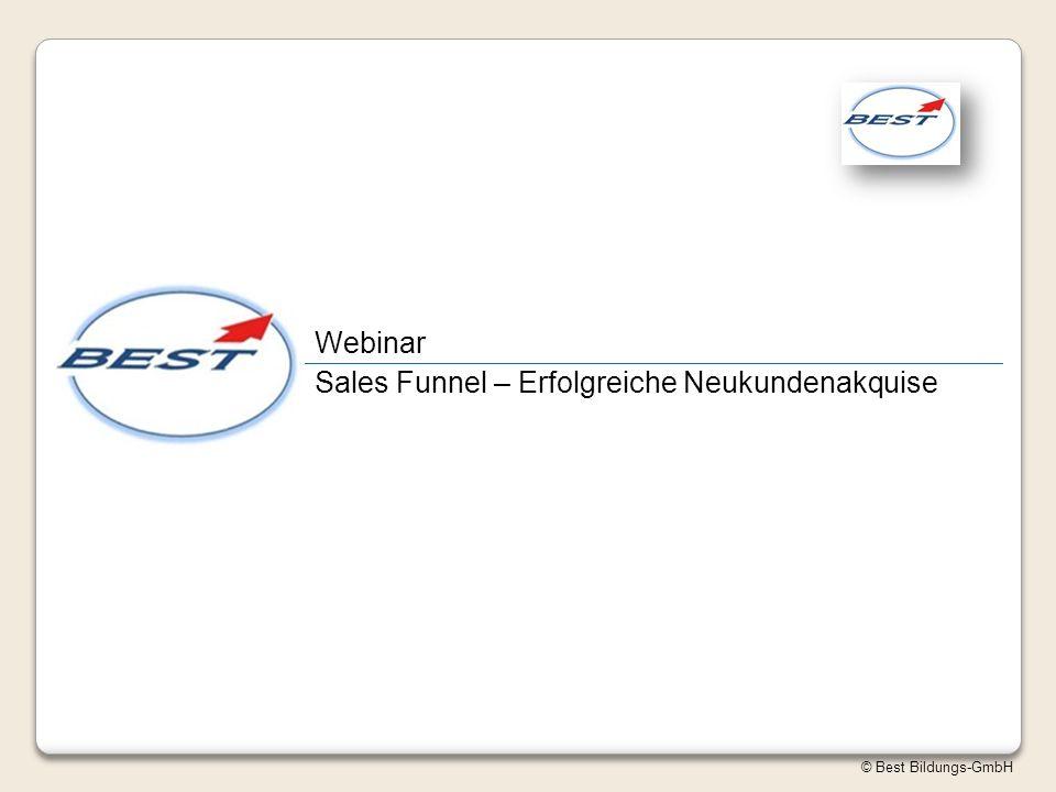 Webinar Sales Funnel – Erfolgreiche Neukundenakquise © Best Bildungs-GmbH