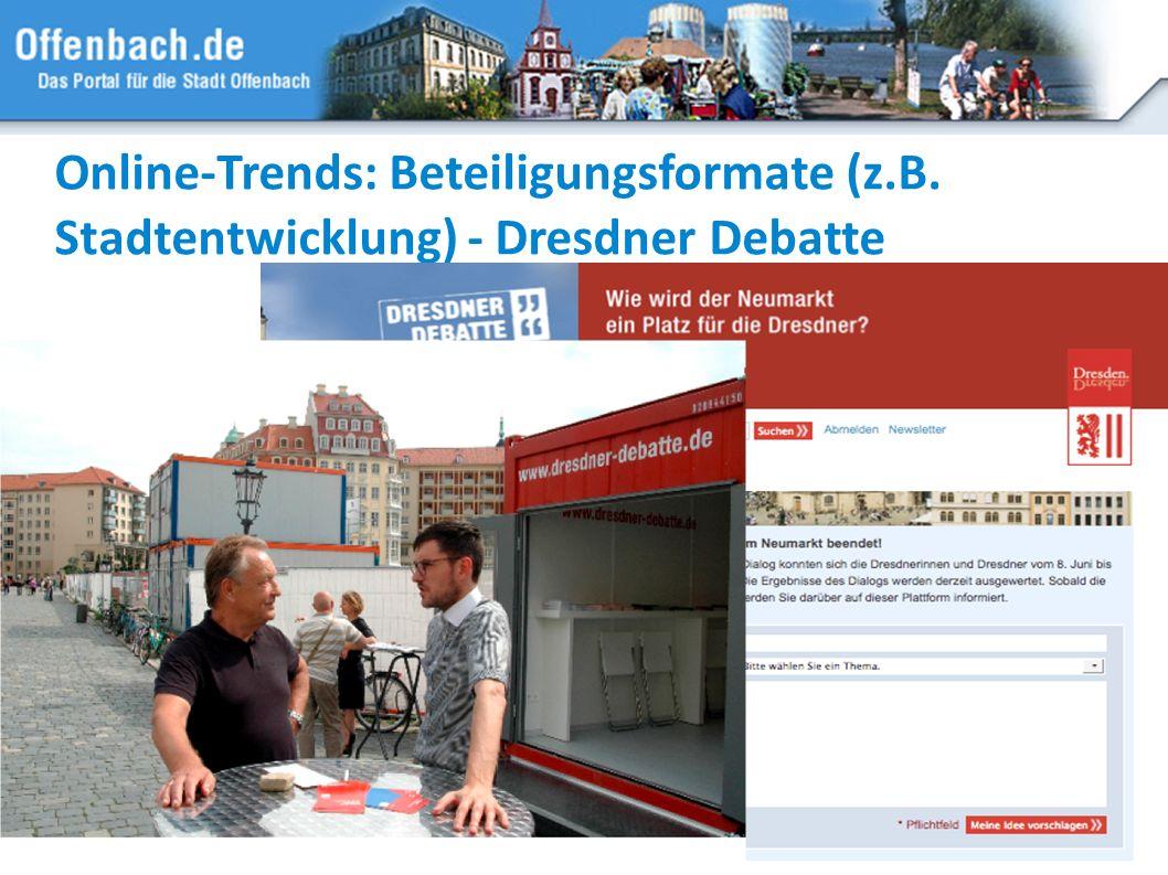 Online-Trends: Beteiligungsformate (z.B. Stadtentwicklung) - Dresdner Debatte