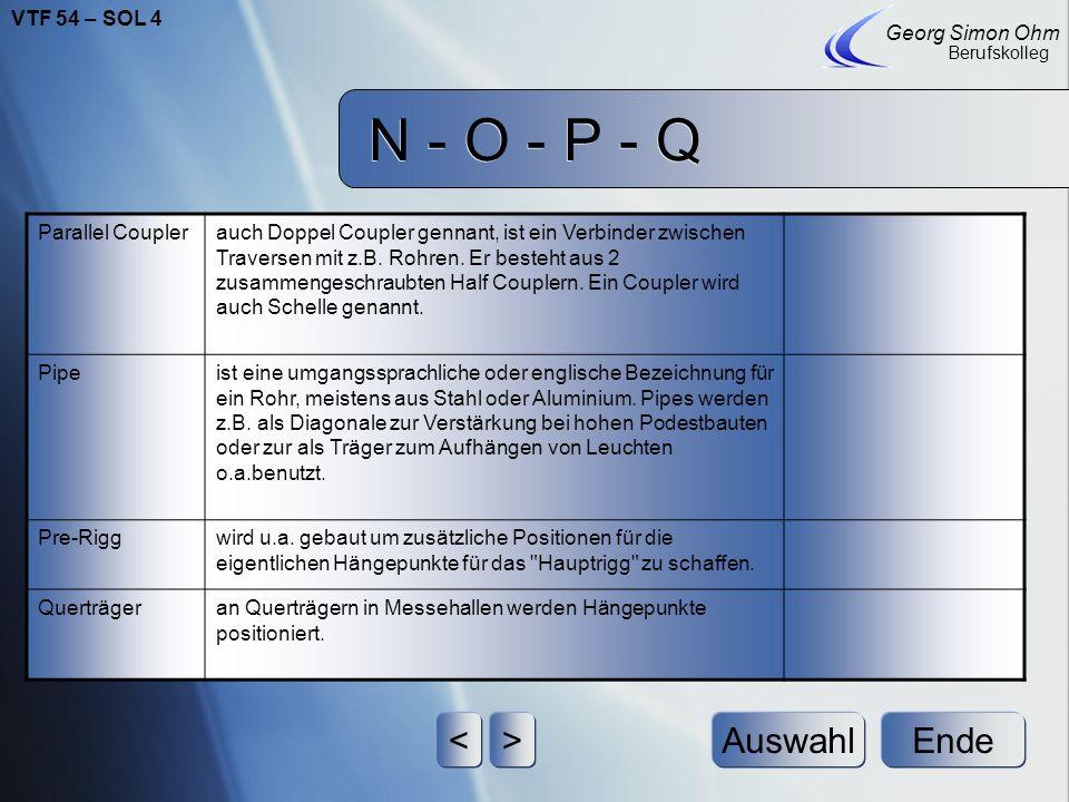 N - O - P - Q Ende Georg Simon Ohm Berufskolleg <>Auswahl O-Ring:Ein roter O-Ring wird meistens als Verbindungsglied zwischen 2 Schäkeln benutzt. Je n