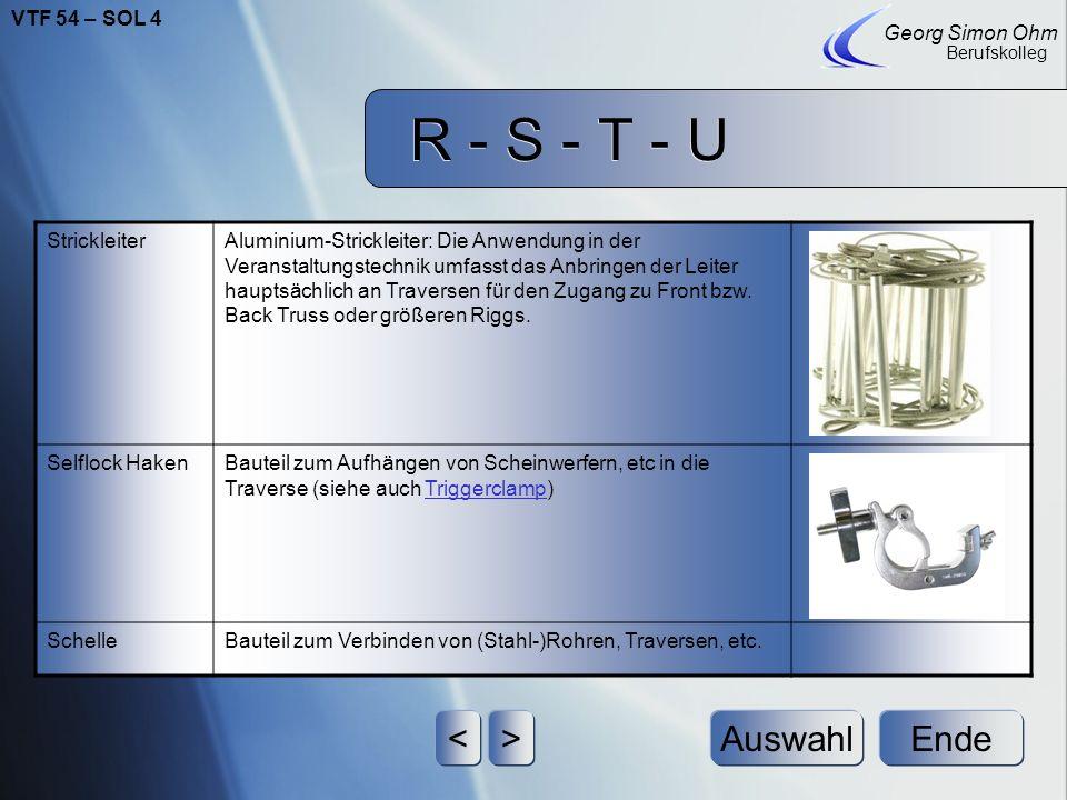 R - S - T - U Ende Georg Simon Ohm Berufskolleg <>Auswahl SupportKurzform für Ground-Support (siehe Groundsupport)Groundsupport SchäkelUnter einem Sch