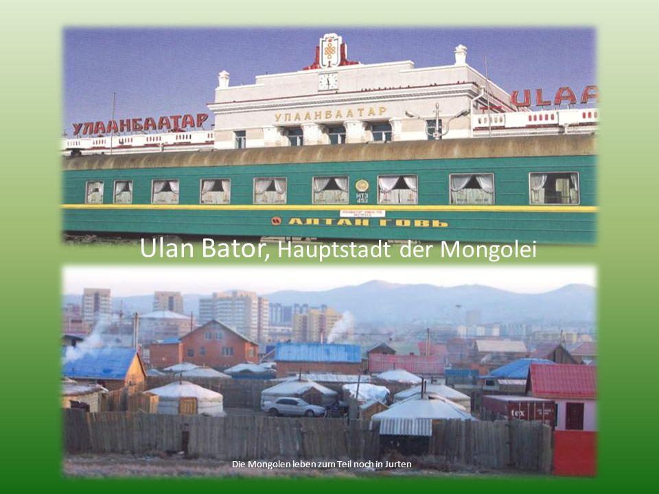 Über Ulan-Ude durch die Mongolei in Richtung Ulan Bator