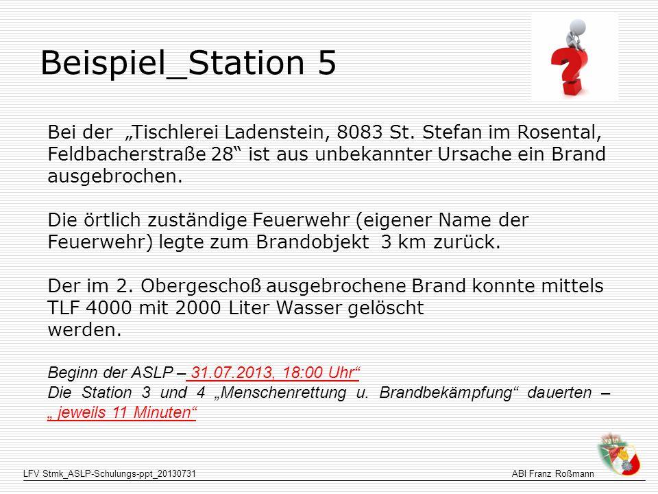 LFV Stmk_ASLP-Schulungs-ppt_20130731ABI Franz Roßmann Beispiel_Station 5 Bei der Tischlerei Ladenstein, 8083 St. Stefan im Rosental, Feldbacherstraße