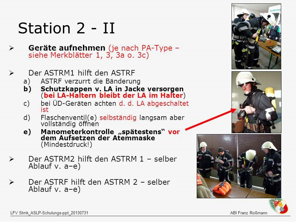 LFV Stmk_ASLP-Schulungs-ppt_20130731ABI Franz Roßmann Station 3 - III Trageweise von einem Obergeschoß Menschenwürdiger Umgang (nicht auf Hand steigen, achten dass keine Ausrüstung auf die Person fallen usw.