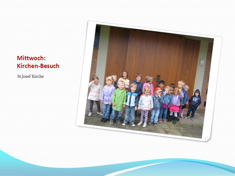 Mittwoch: Kirchen-Besuch St.Josef Kirche
