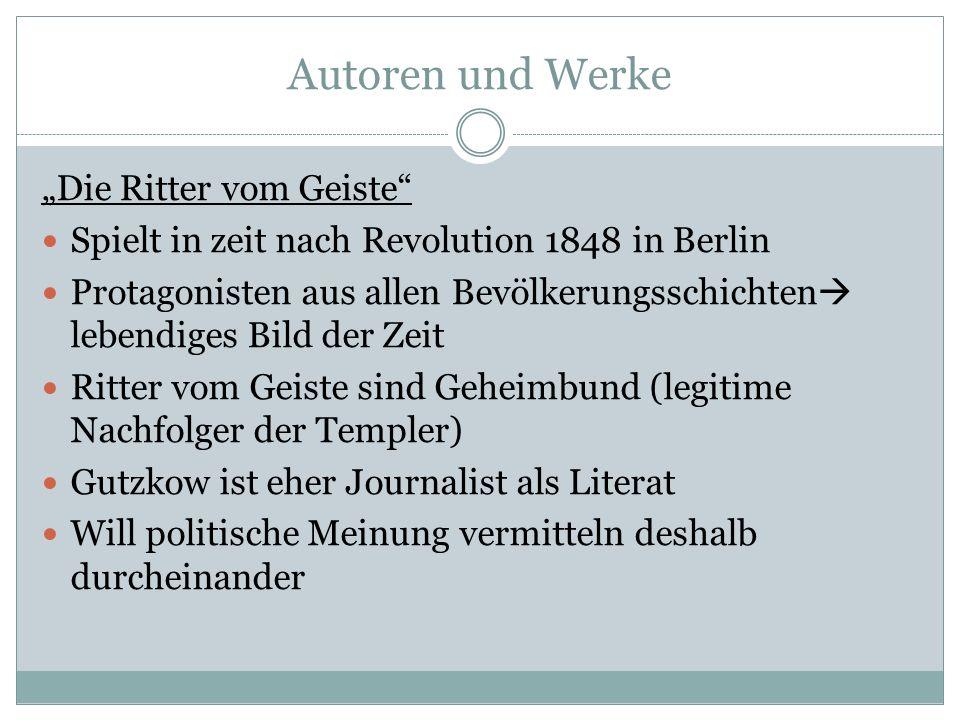Autoren und Werke Die Ritter vom Geiste Spielt in zeit nach Revolution 1848 in Berlin Protagonisten aus allen Bevölkerungsschichten lebendiges Bild de