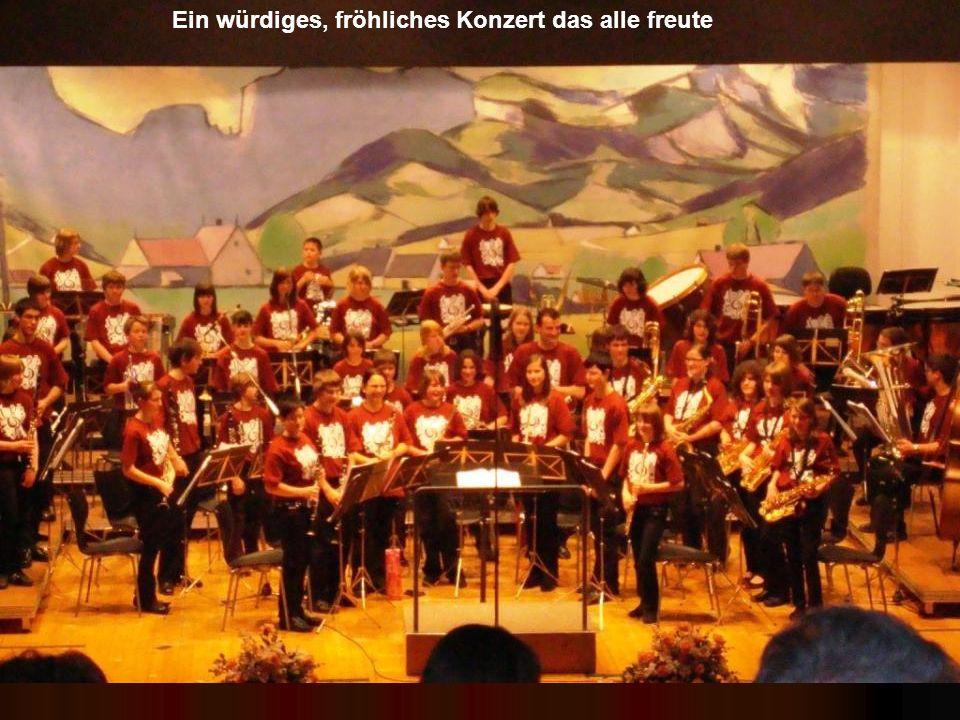 Ein würdiges, fröhliches Konzert das alle freute