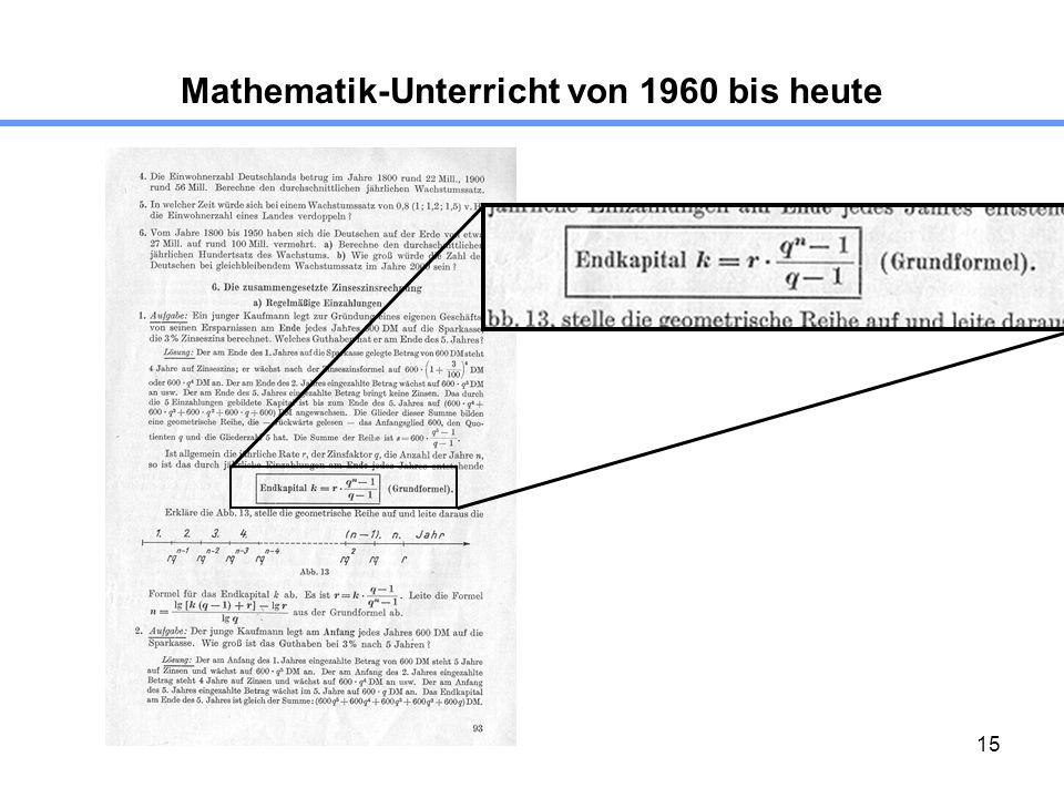 15 Mathematik-Unterricht von 1960 bis heute