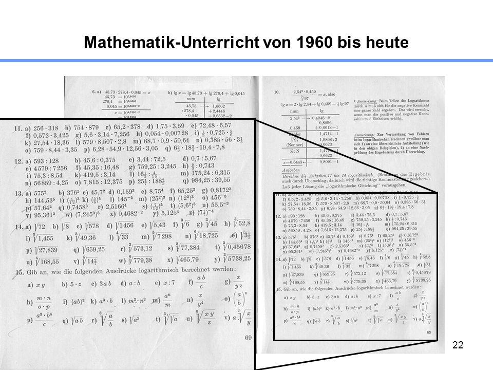 22 Mathematik-Unterricht von 1960 bis heute