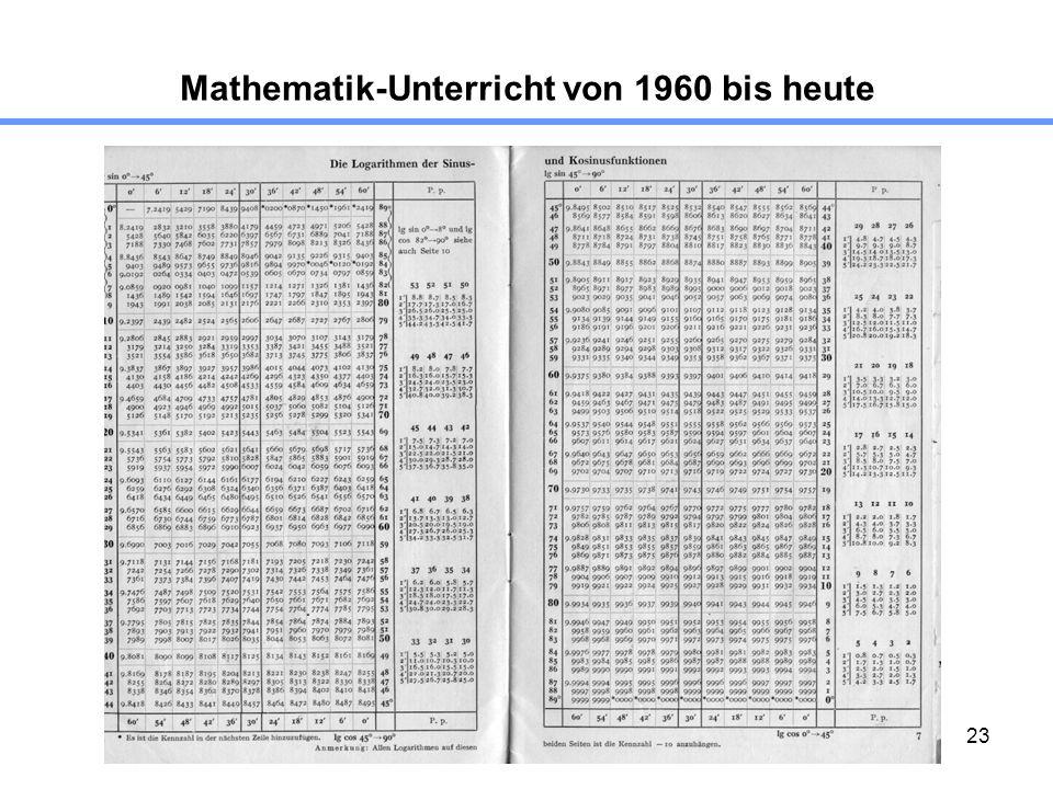 23 Mathematik-Unterricht von 1960 bis heute