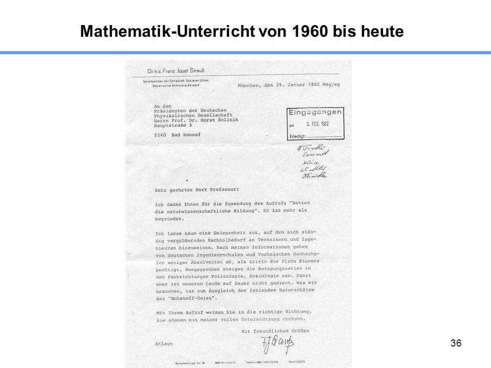 36 Mathematik-Unterricht von 1960 bis heute
