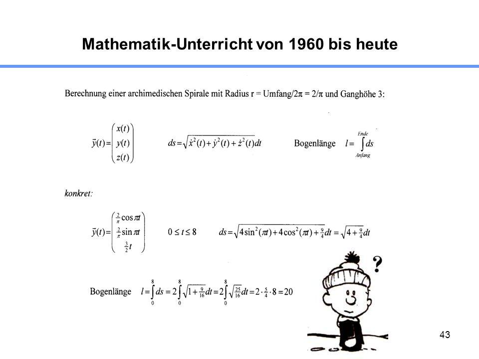 43 Mathematik-Unterricht von 1960 bis heute