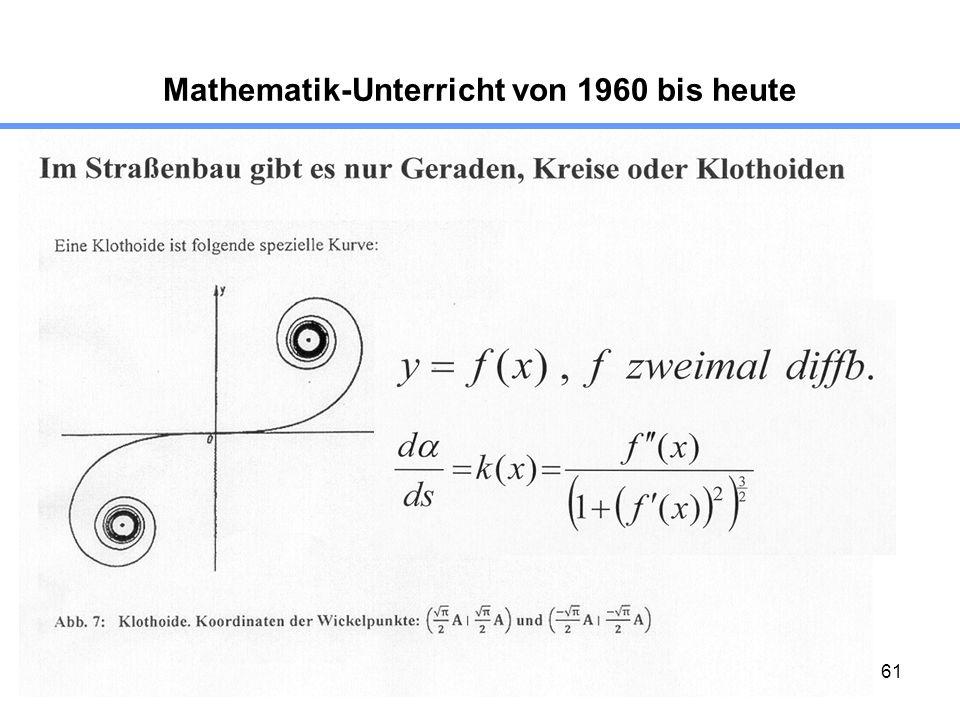 61 Mathematik-Unterricht von 1960 bis heute