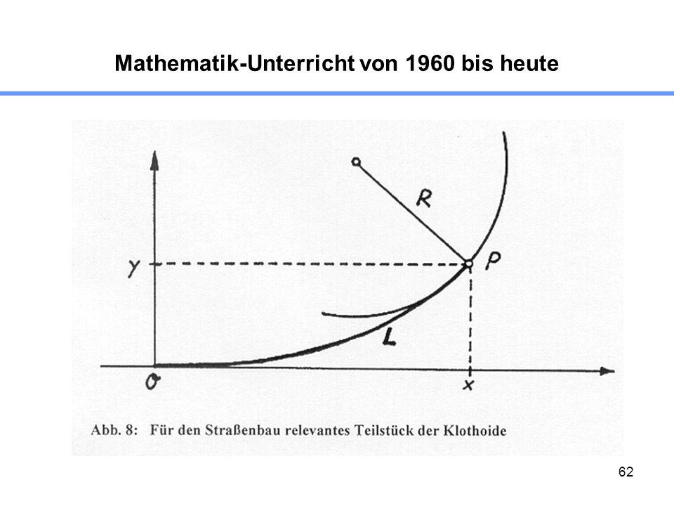 62 Mathematik-Unterricht von 1960 bis heute