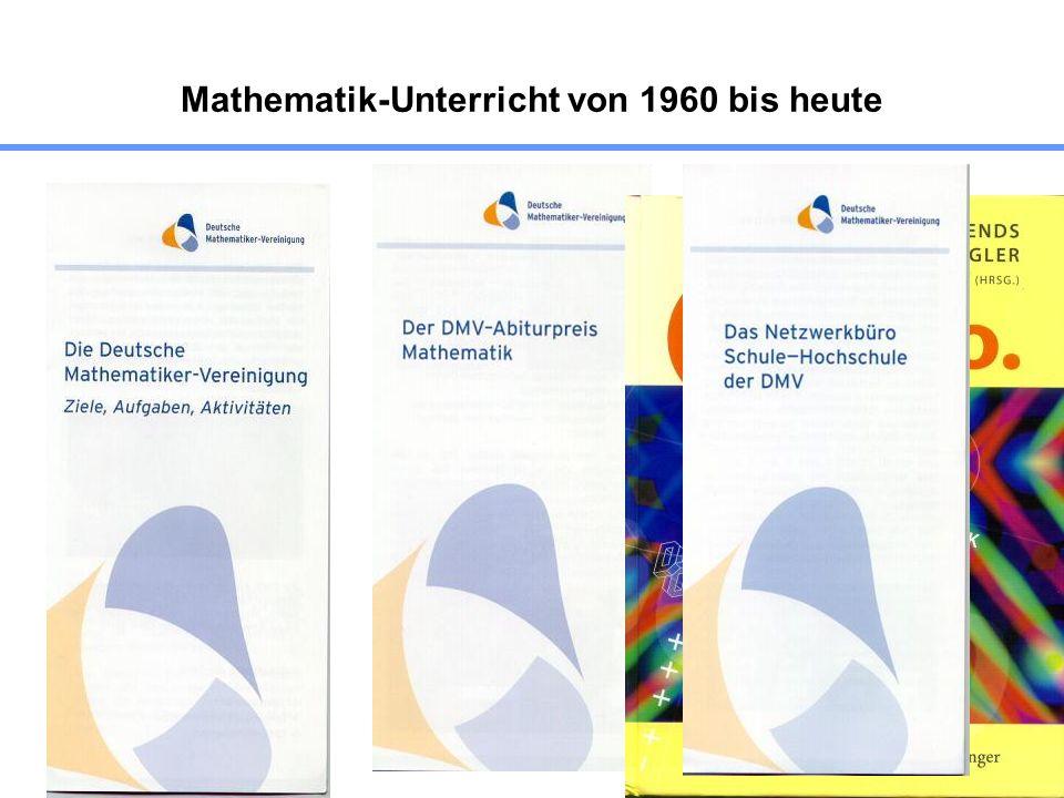 70 Mathematik-Unterricht von 1960 bis heute