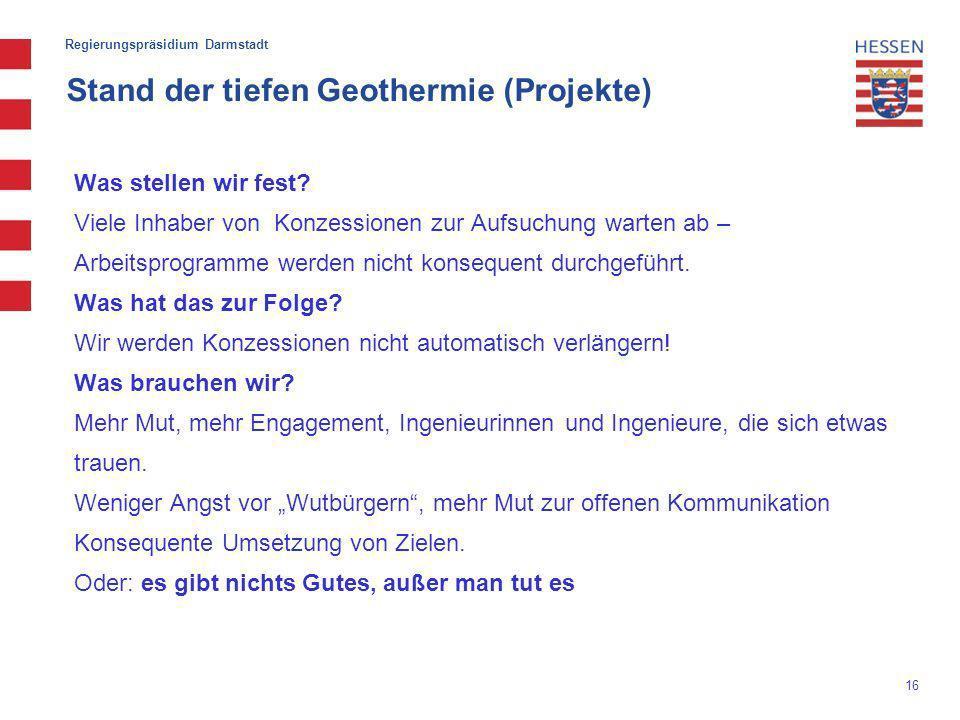 16 Stand der tiefen Geothermie (Projekte) Was stellen wir fest.