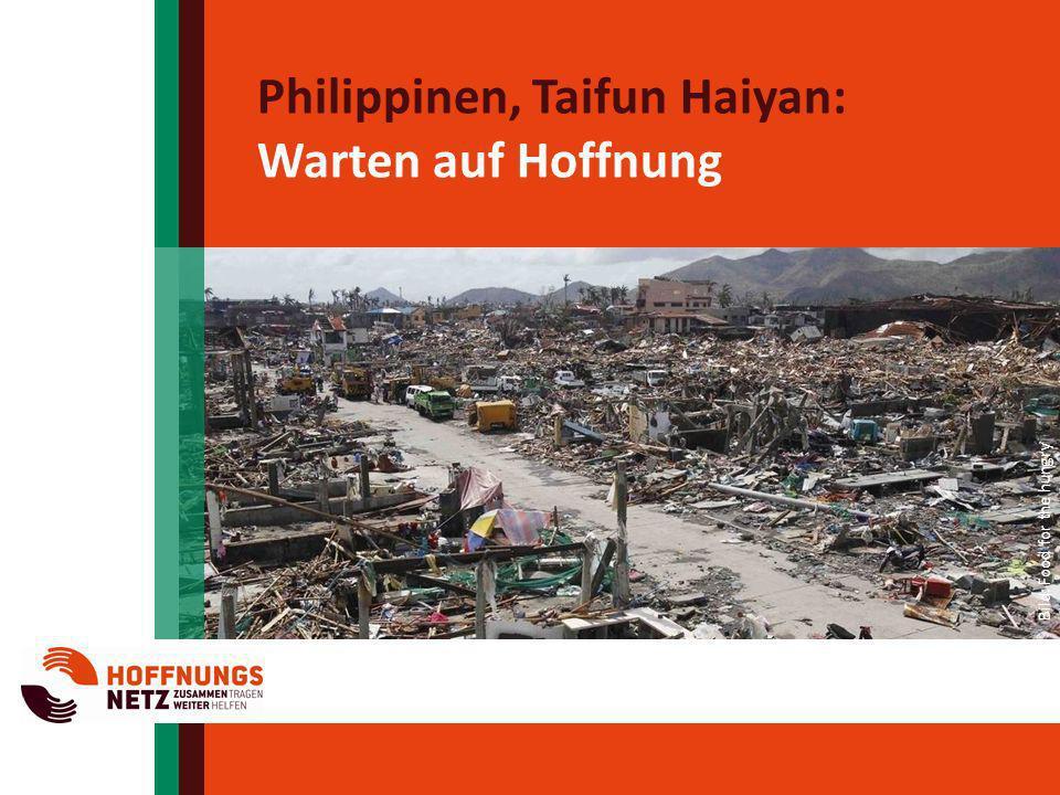 Philippinen, Taifun Haiyan: Warten auf Hoffnung Bild: Food for the hungry