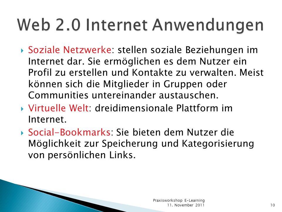 Soziale Netzwerke: stellen soziale Beziehungen im Internet dar. Sie ermöglichen es dem Nutzer ein Profil zu erstellen und Kontakte zu verwalten. Meist