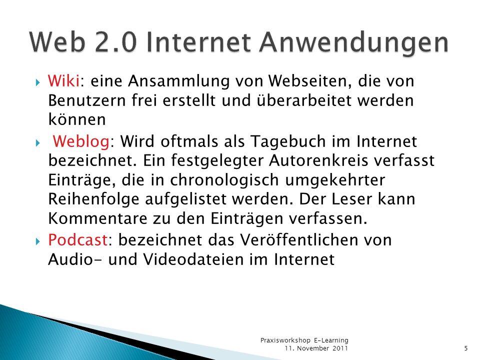 Wiki: eine Ansammlung von Webseiten, die von Benutzern frei erstellt und überarbeitet werden können Weblog: Wird oftmals als Tagebuch im Internet beze