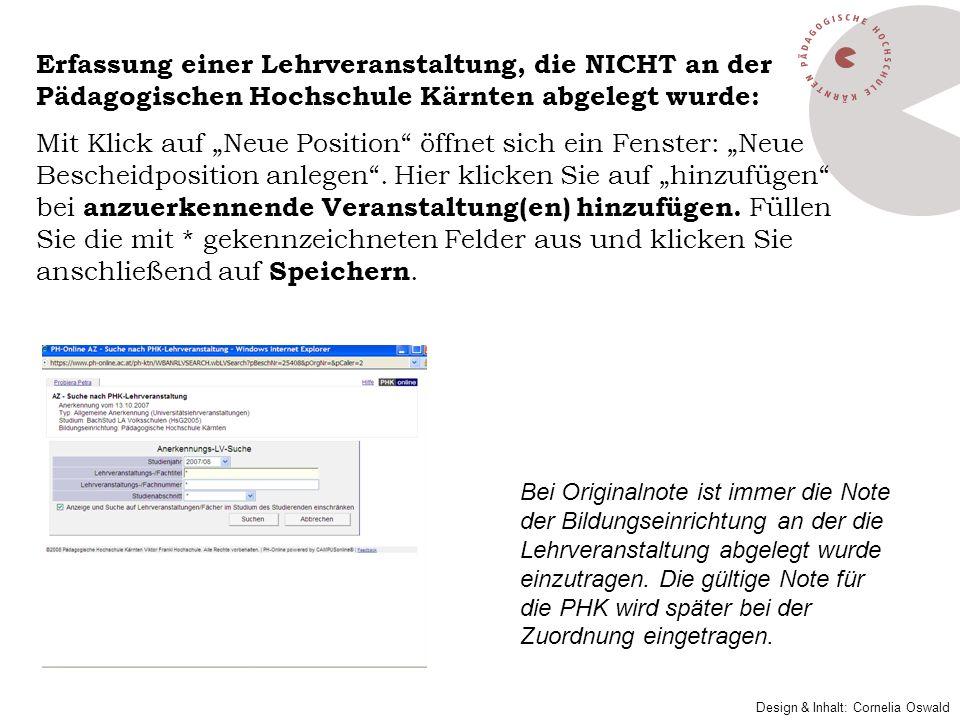 Erfassung einer Lehrveranstaltung, die NICHT an der Pädagogischen Hochschule Kärnten abgelegt wurde: Mit Klick auf Neue Position öffnet sich ein Fenst