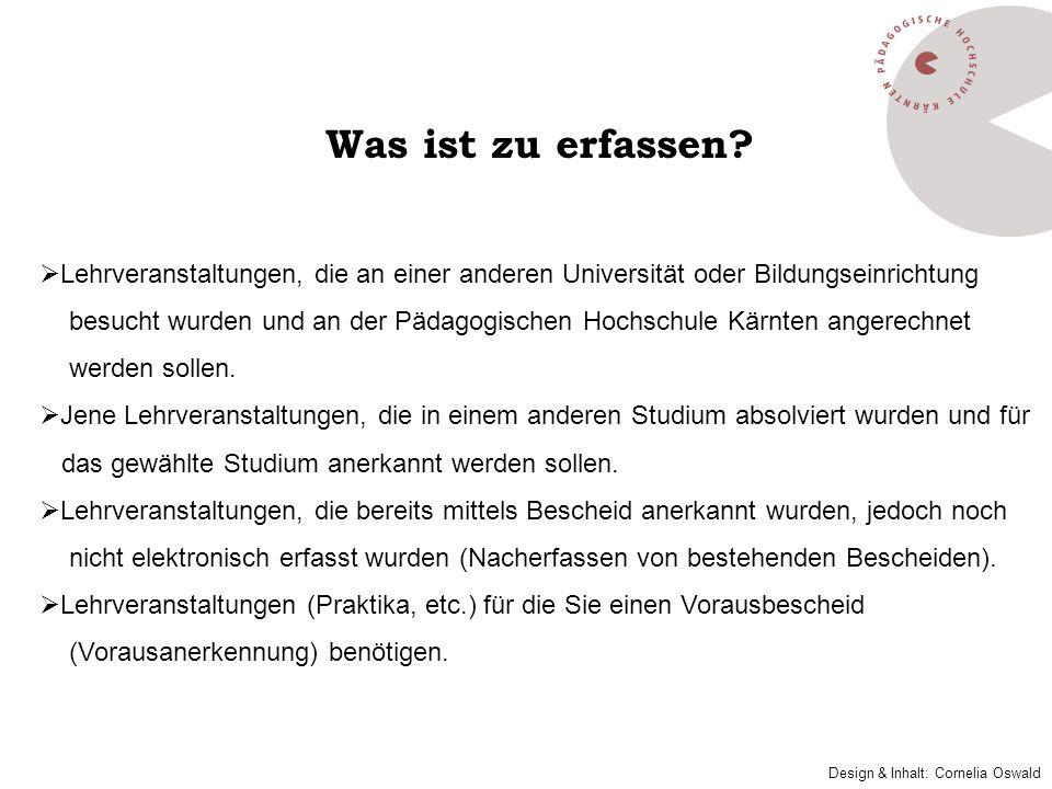 Erfassung einer Lehrveranstaltung, die NICHT an der Pädagogischen Hochschule Kärnten abgelegt wurde: Mit Klick auf Neue Position öffnet sich ein Fenster: Neue Bescheidposition anlegen.