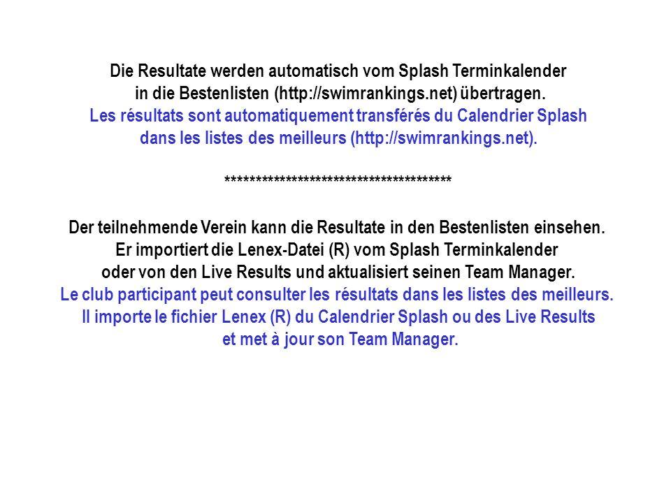 Die Resultate werden automatisch vom Splash Terminkalender in die Bestenlisten (http://swimrankings.net) übertragen.
