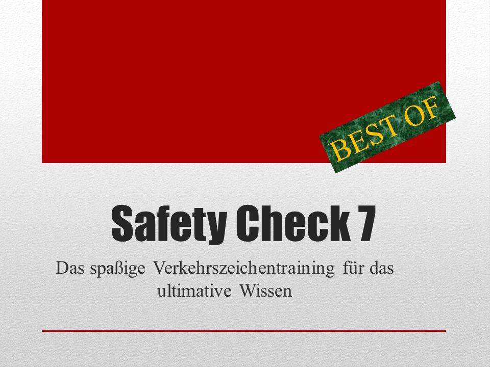 Safety Check 7 Das spaßige Verkehrszeichentraining für das ultimative Wissen BEST OF