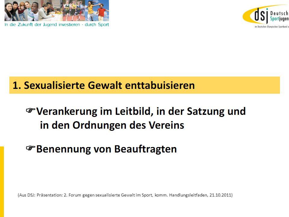 19.01.2012 DSB B+W SH13 (Aus DSJ: Präsentation: 2. Forum gegen sexualisierte Gewalt im Sport, komm. Handlungsleitfaden, 21.10.2011)