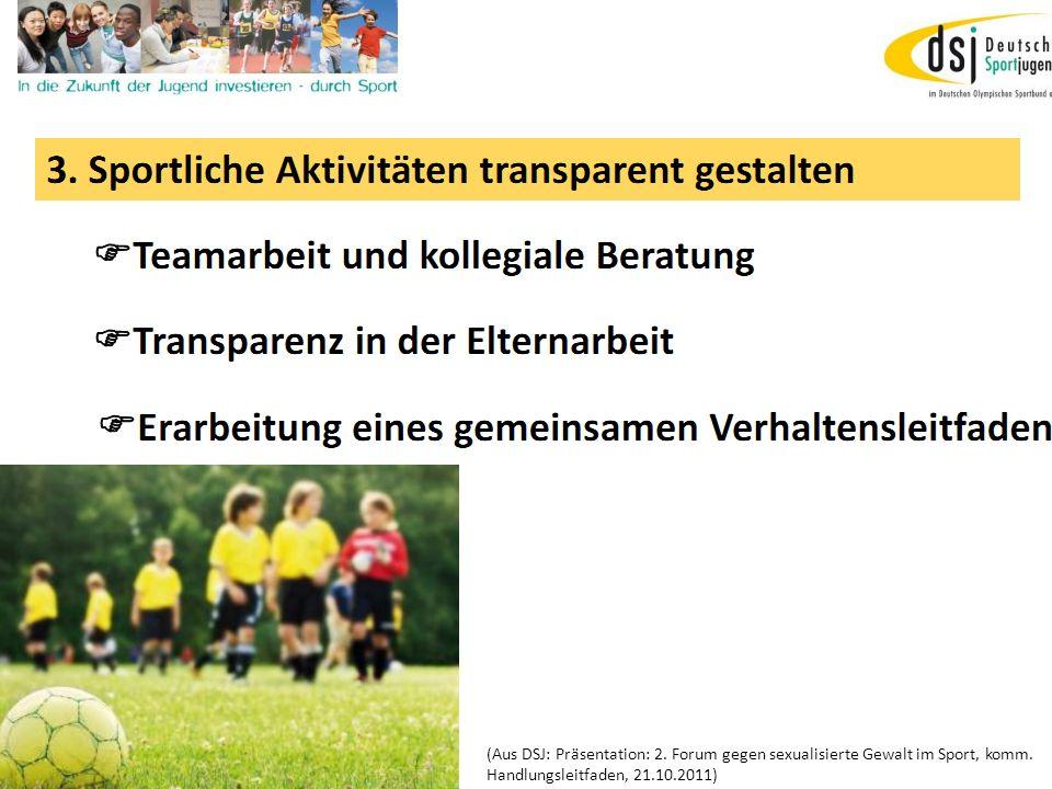 19.01.2012 DSB B+W SH16 (Aus DSJ: Präsentation: 2. Forum gegen sexualisierte Gewalt im Sport, komm. Handlungsleitfaden, 21.10.2011)