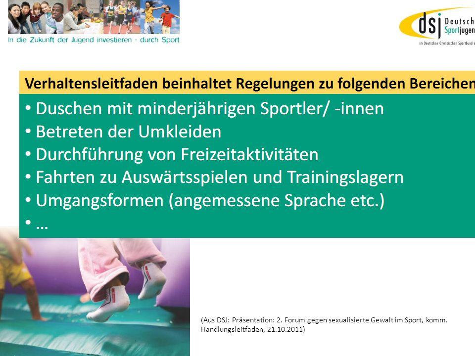 19.01.2012 DSB B+W SH17 (Aus DSJ: Präsentation: 2. Forum gegen sexualisierte Gewalt im Sport, komm. Handlungsleitfaden, 21.10.2011)
