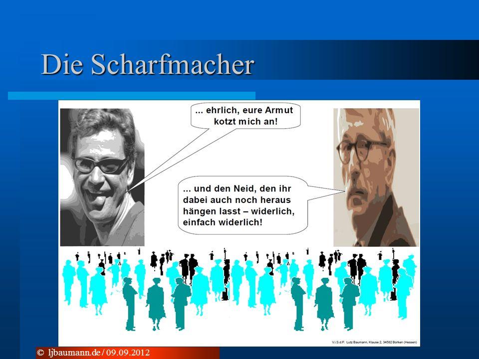Die Scharfmacher © ljbaumann.de / 09.09.2012