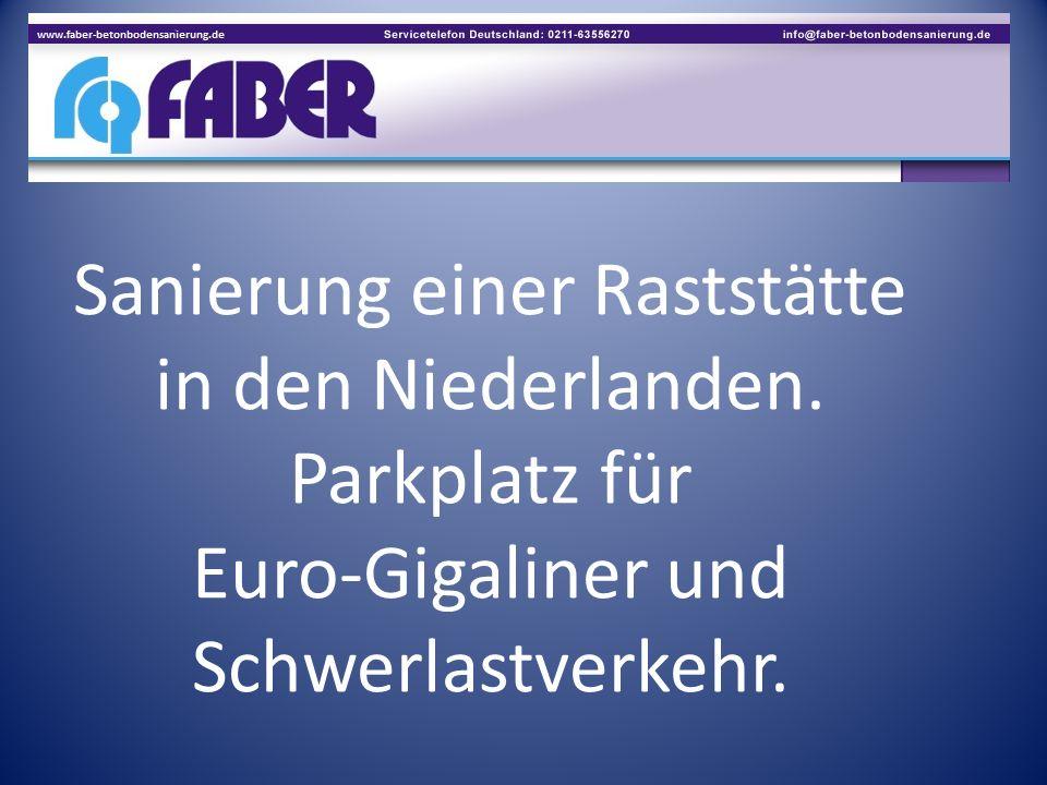 Sanierung einer Raststätte in den Niederlanden. Parkplatz für Euro-Gigaliner und Schwerlastverkehr.