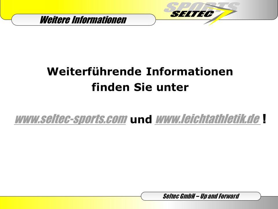 Weiterführende Informationen finden Sie unter www.seltec-sports.com und www.leichtathletik.de .