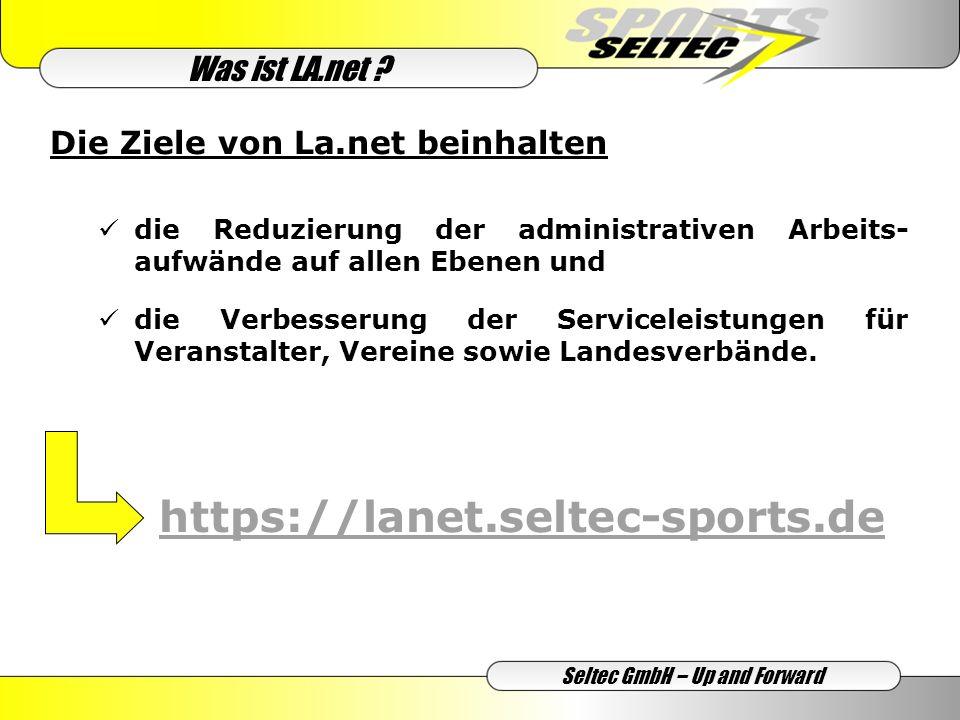 Den Vereinen bringt LA.net Seltec GmbH – Up and Forward … eine Zeitersparnis um 30% bei der Anmeldung von Athleten sowie bei Vereinswechseln, … eine Zeitersparnis von 50% beim Online-Melden für Veranstaltungen, …Nachlass von 0,50 bei Nutzung von LA.net je Wettbewerbsmeldung zu Deutschen Meisterschaften, … eine sofortige Bestätigung von Anmeldungen von Athleten sowie Meldungen für Wettkämpfe, … korrekte Meldedaten durch Zugriff auf die Startpassdaten bei der Onlinemeldung Nutzen für die Vereine