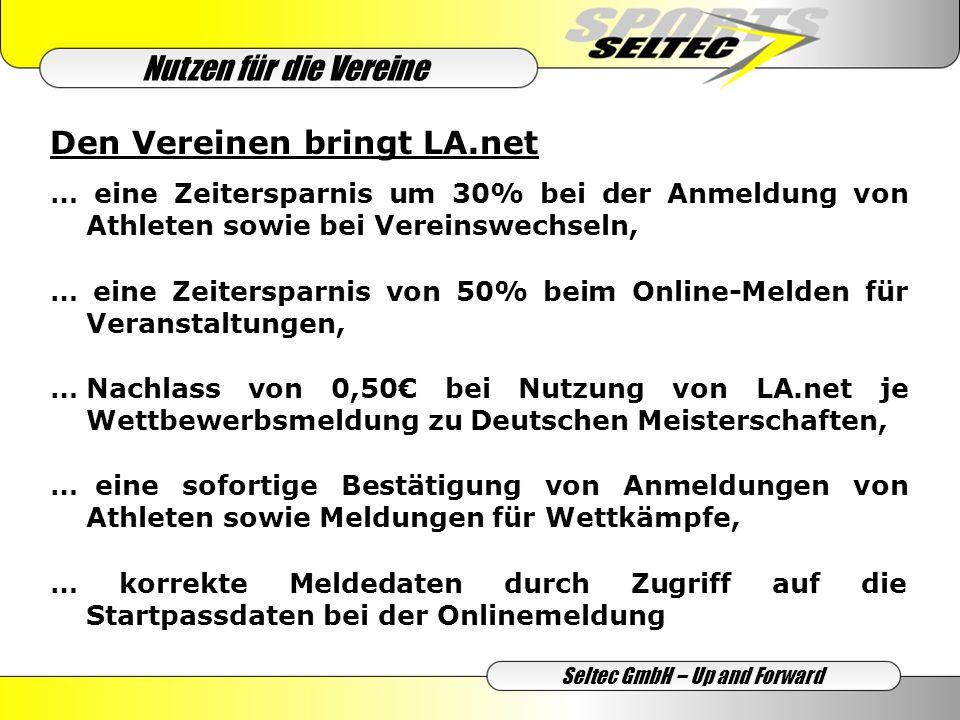 Seltec GmbH – Up and Forward … erhebliche Zeitersparnis bei der Erfassung von Online–Meldungen Ihrer Veranstaltung, … eine Zeitersparnis von 30% bei der Anmeldung und Genehmigung von Veranstaltungen, … ständig abrufbare, aktualisierte Teilnehmerlisten, … korrekte Meldedaten durch Übernahme aus dem Onlinesystem (einschl.