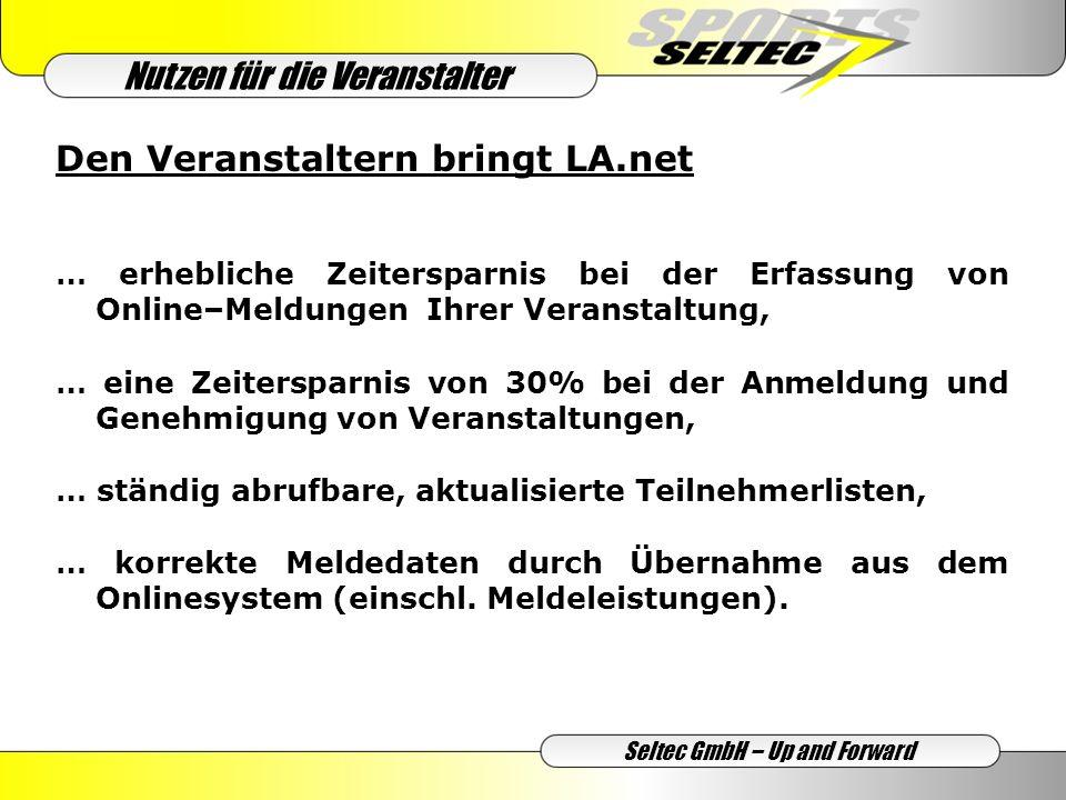 Seltec GmbH – Up and Forward … eine Zeitersparnis von 50% bei der Bearbeitung der Meldungen für Deutsche Meisterschaften, Regional-, und Landesmeisterschaften, … eine Zeitersparnis von 80% bei der Bearbeitung und Verwaltung der Startpassdateien (z.B.