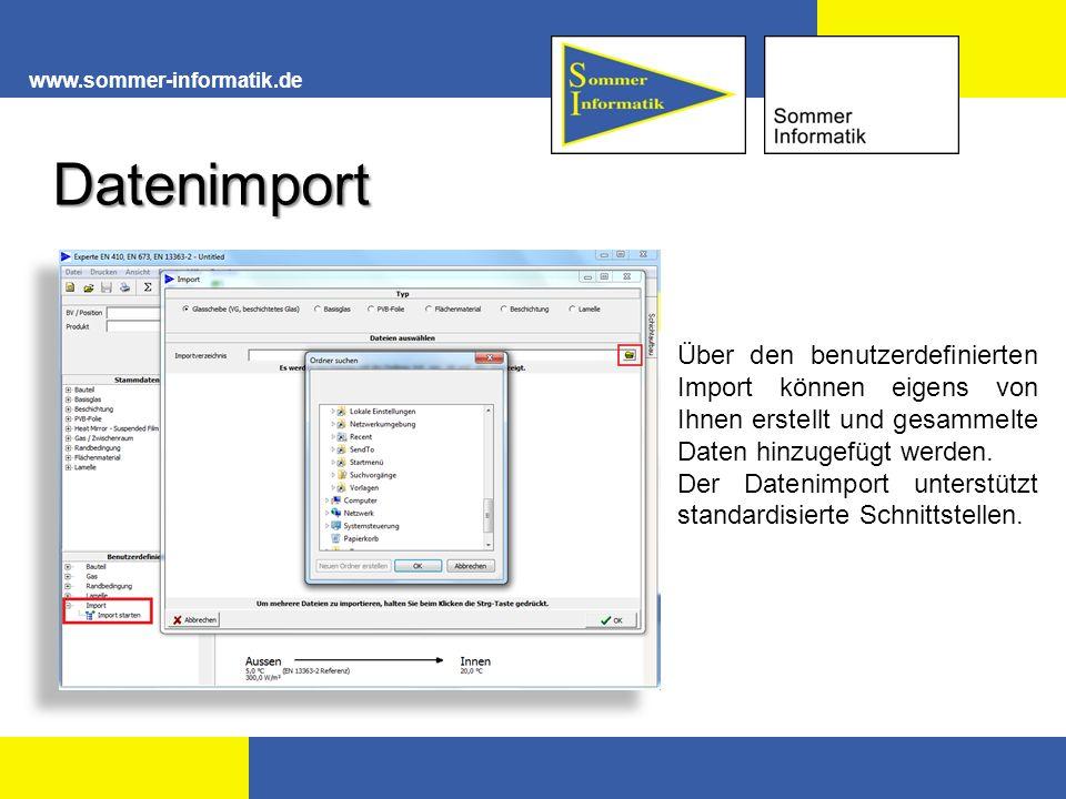 www.sommer-informatik.de Über den benutzerdefinierten Import können eigens von Ihnen erstellt und gesammelte Daten hinzugefügt werden. Der Datenimport