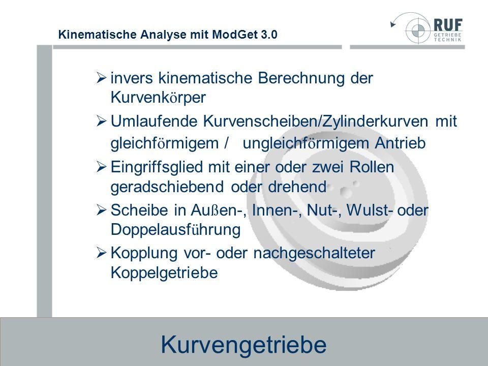 Kinematische Analyse mit ModGet 3.0 Rechengang als Abfolge einzelner, einfach aufgebauter Module Ausgabegrößen vorangegangener Module dienen als Eingabegrößen nachfolgender Module Berechnen