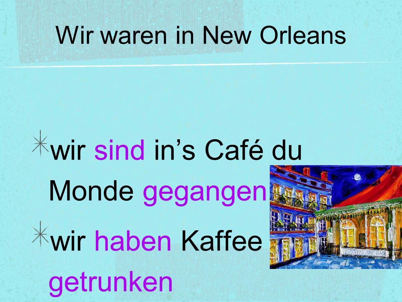 Was gab es im Café du Monde? wir haben Beignets gegessen. wir haben viel gelacht.