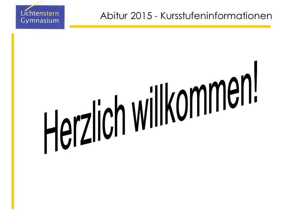 Abitur 2015 - Kursstufeninformationen 1.