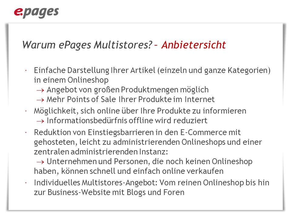 Warum ePages Multistores.