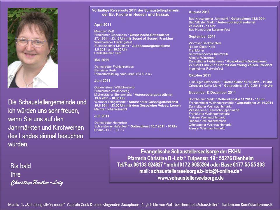Evangelische Schaustellerseelsorge der EKHN Pfarrerin Christine B.-Lotz * Tulpenstr.
