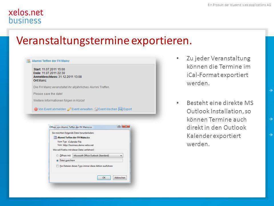 Ein Produkt der blueend web:applications AG Veranstaltungstermine exportieren.