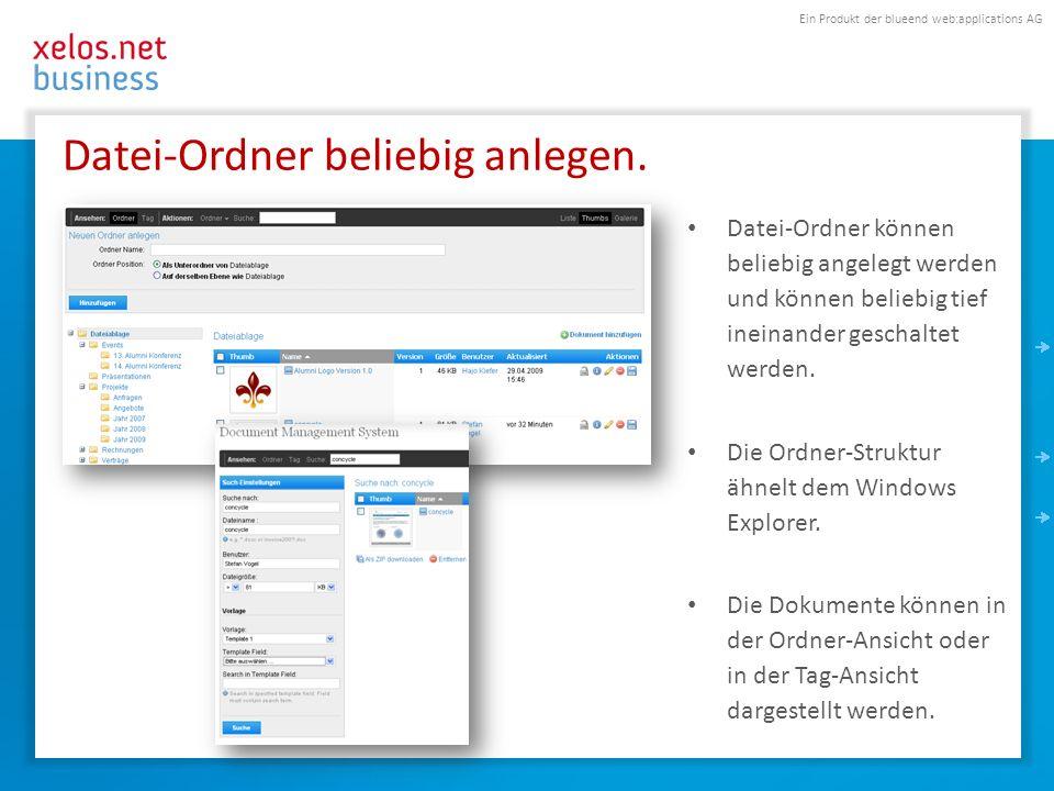Ein Produkt der blueend web:applications AG Datei-Ordner beliebig anlegen. Datei-Ordner können beliebig angelegt werden und können beliebig tief inein